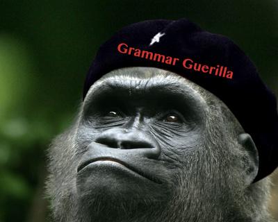 Grammar Guerilla out!